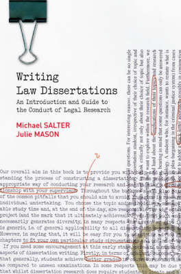 Writing Law Dissertations: an Introduction and Guide to the Conduct of Legal Research - Salter, Michael, and Mason, Julie