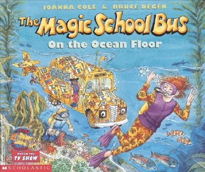 The Magic School Bus on the Ocean Floor - Cole, Joanna
