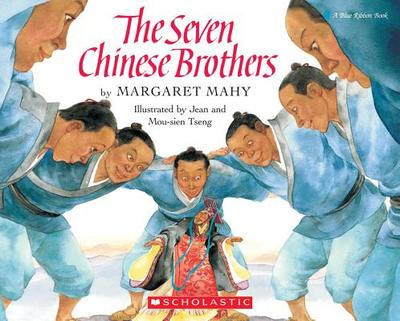 The Seven Chinese Brothers - Mahy, Margaret