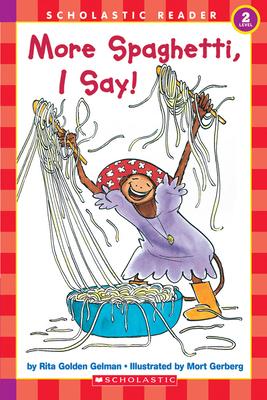 More Spaghetti, I Say! - Gelman, Rita Golden