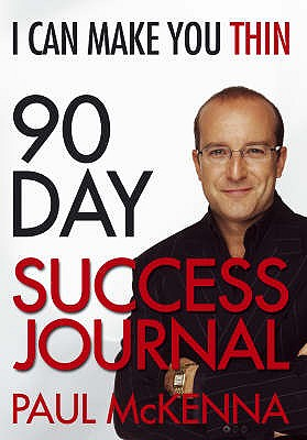 I Can Make You Thin 90-Day Success Journal - McKenna, Paul