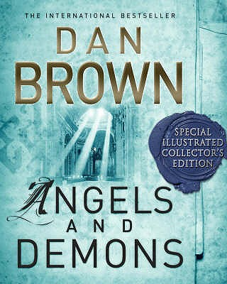 Angels and Demons: The Illustrated Edition - Brown, Dan