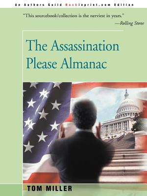 The Assassination Please Almanac - Miller, Tom, and Freed, Donald (Introduction by)