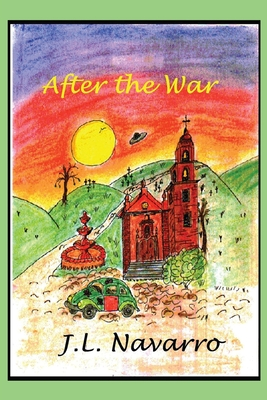 After the War - Navarro, Joe L
