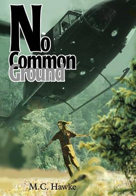 No Common Ground - Hawke, M C