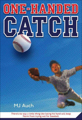One-Handed Catch - Auch, Mary Jane