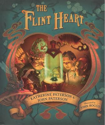 The Flint Heart: A Fairy Story - Paterson, Katherine, and Paterson, John