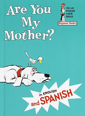 Are You My Mother? (Esta Usted Mi Madre?) - Eastman, P D