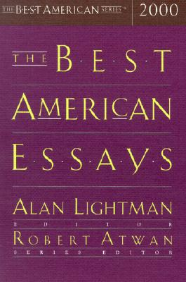 The Best American Essays 2000 - Lightman, and Lightman, Alan (Editor), and Atwan, Robert (Editor)