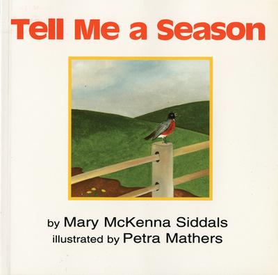 Tell Me a Season - Siddals, Mary McKenna