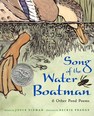 Song of the Water Boatman and Other Pond Poems - Sidman, Joyce