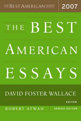 The Best American Essays - Wallace, David Foster (Editor)