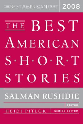 The Best American Short Stories - Rushdie, Salman (Selected by), and Pitlor, Heidi (Selected by)
