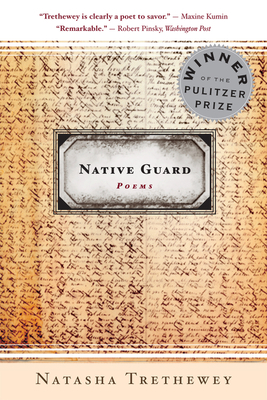 Native Guard - Trethewey, Natasha