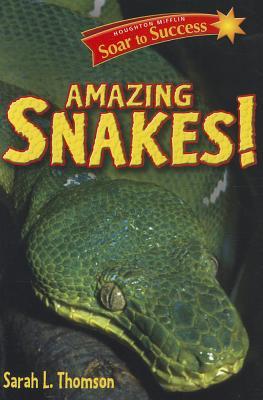 Amazing Snakes! - Thomson, Sarah L