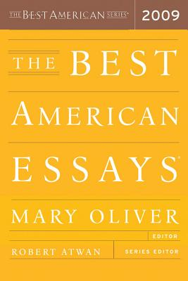 The Best American Essays - Oliver, Mary (Editor), and Atwan, Robert (Editor)