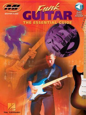 Funk Guitar: The Essential Guide - Bolton, Ross (Composer)