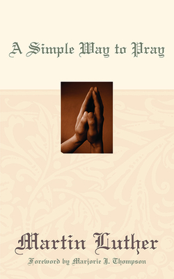 A Simple Way to Pray - Luther, Martin