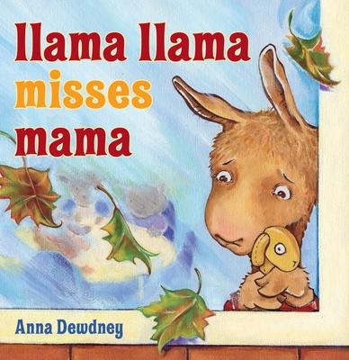 Llama Llama Misses Mama - Dewdney, Anna