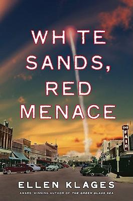 White Sands, Red Menace - Klages, Ellen