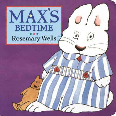 Max's Bedtime - Wells, Rosemary