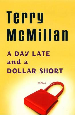A Day Late and a Dollar Short - McMillan, Terry