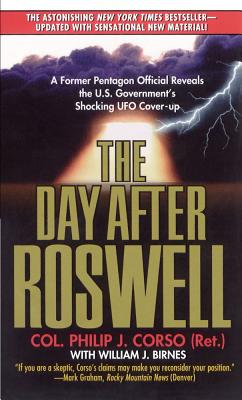 The Day After Roswell - Corso, Philip J, Col., and Birnes, William J