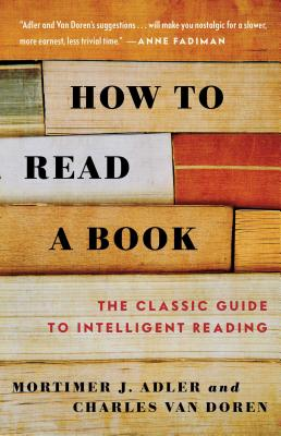 How to Read a Book - Adler, Mortimer Jerome (Preface by), and Van Doren, Charles