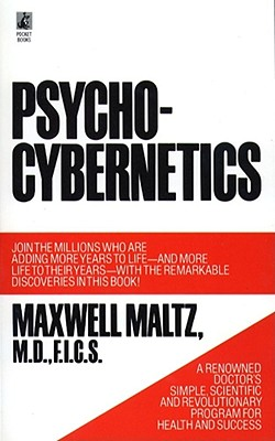 Psycho-Cybernetics - Maltz, Maxwell, M.D., and Maltz