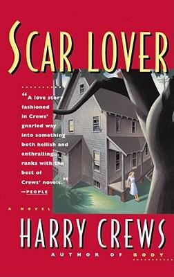 Scar Lover - Crews, Harry