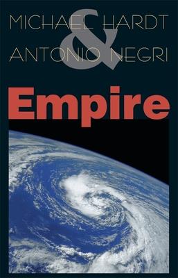 Empire - Hardt, Michael, and Negri, Antonio