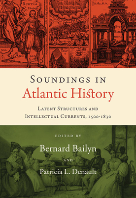 atlantic history bailyn essay Erich herschthal talks with bernard bailyn about his recent essay collection the irony is that despite atlantic history's impact on the study of.