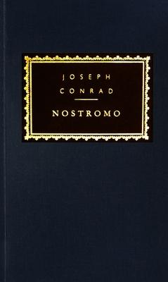 Nostromo - Conrad, Joseph, and Tanner, Tony, Professor (Introduction by)
