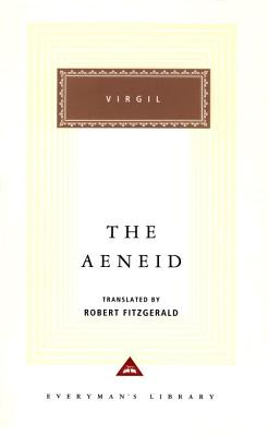 The Aeneid - Virgil, and Fitzgerald, Robert (Translated by), and Hardie, Philip (Introduction by)