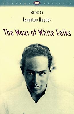 The Ways of White Folks - Hughes, Langston