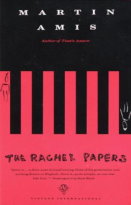 The Rachel Papers - Amis, Martin