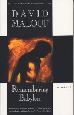 Remembering Babylon - Malouf, David