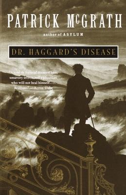 Dr. Haggard's Disease - McGrath, Patrick