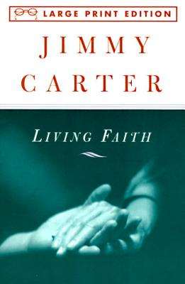Living Faith - Carter, Jimmy, Professor