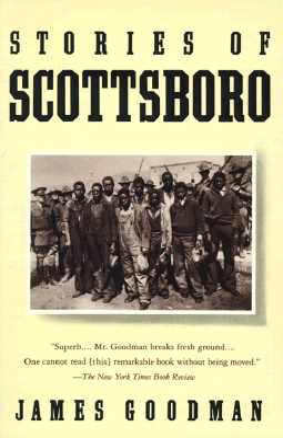Stories of Scottsboro - Goodman, James E