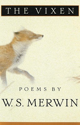 The Vixen - Merwin, W S