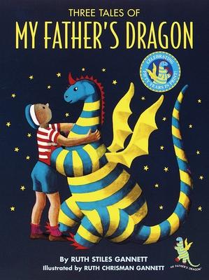 Three Tales of My Father's Dragon - Gannett, Ruth Stiles, and Berman