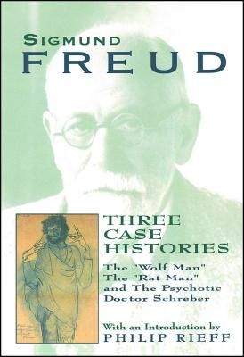 Three Case Histories - Freud, Sigmund, and Rieff, Philip (Introduction by)