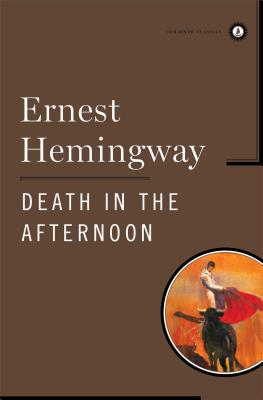 Death in the Afternoon - Hemingway, Ernest