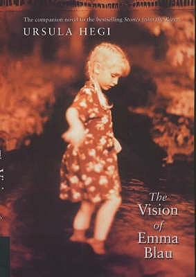 The Vision of Emma Blau - Hegi, Ursula
