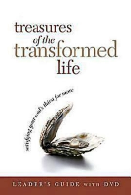 Treasures of the Transformed Life: Satisfying Your Soul's Thirst for More - Abingdon Press (Creator)