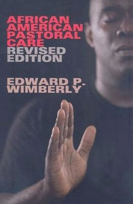 African American Pastoral Care - Wimberly, Edward P