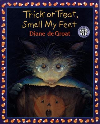 Trick or Treat, Smell My Feet - de Groat, Diane