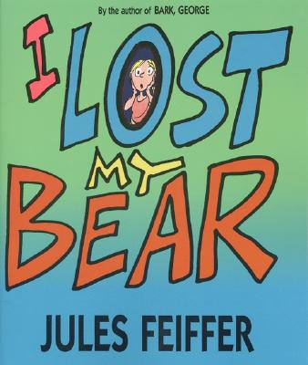 I Lost My Bear -