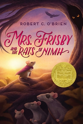 Mrs. Frisby and the Rats of NIMH - O'Brien, Robert